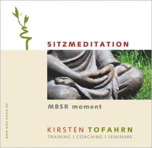 Sitzmeditation, geführte Anleitung, gratis Download