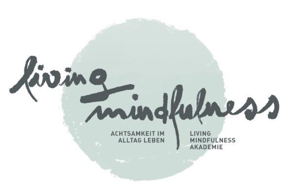 Ausbildung Living Mindfulness Achtsamkeitslehrer*in