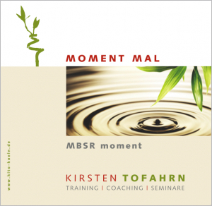 Moment Mal Meditationen, geführte Anleitung, gratis Download
